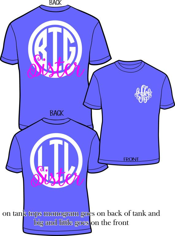 Big & Little Sister Sorority Monogram Comfort Color Shirt, this listing is for 2 shirts