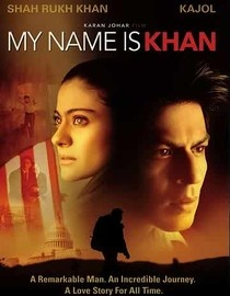 My Name is Khan.. watch this movie. its long but seriously the most inspiring thing i have EVER seen.