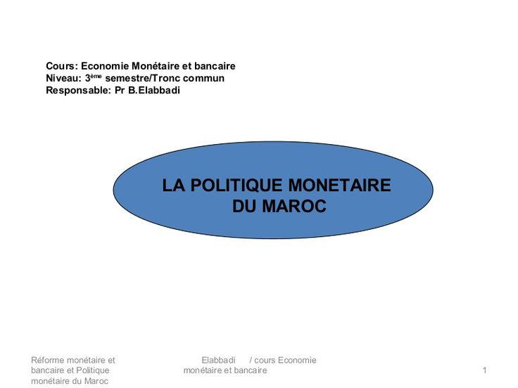 Réforme bancaire et monétaire et politique monétaire du Maroc
