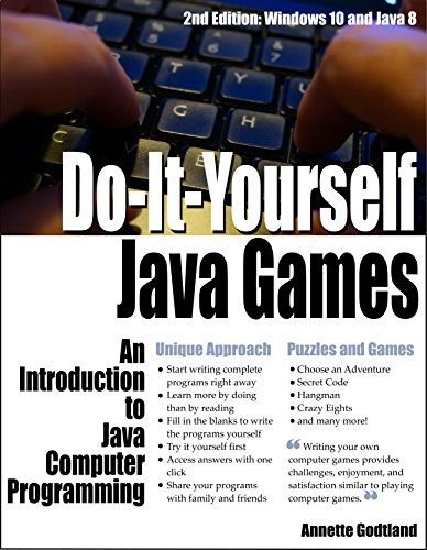 Do-It-Yourself Java Games: An Introduction to Java Computer Programming
