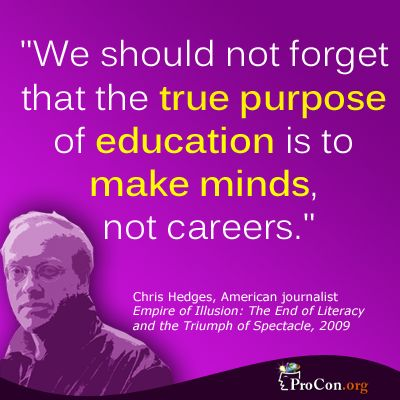 What is the purpose of an education?