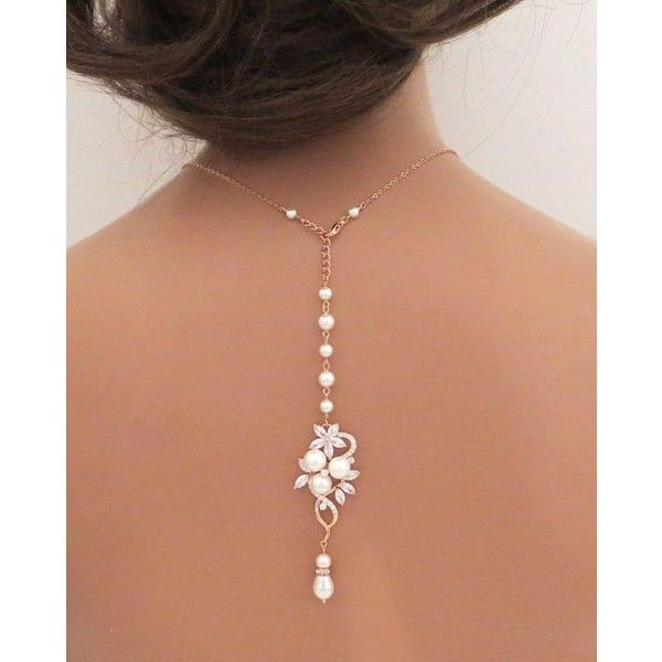 Bridal backdrop necklace, Rose Gold back drop necklace, Wedding... ❤ liked on Polyvore featuring jewelry, necklaces, pearl bridal jewelry, pearl wedding jewelry, bridal jewelry, crystal drop necklace and pearl crystal necklace