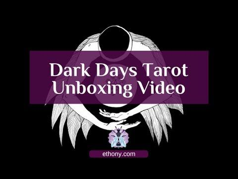 Dark Days Tarot Unboxing and First Impressions