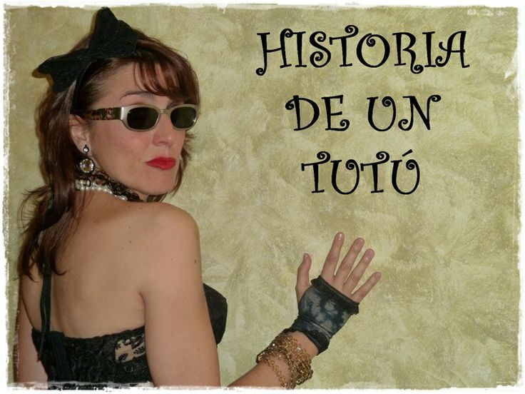 """Editorial """"Historia de un Tutu"""" on my blog the whole story:  http://cuidatuimagen.wordpress.com/2013/10/02/historia-de-un-tutu/"""