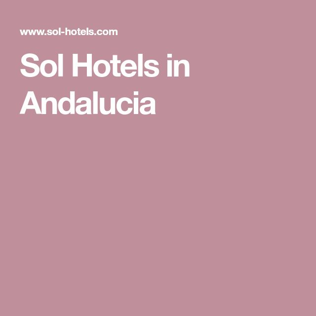 Sol Hotels in Andalucia