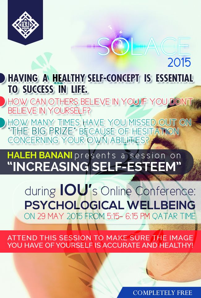 "Join IOU in its FIRST ONLINE CONFERENCE on Psychological Wellbeing on: 29 May 2015 from 5:15-6:15 PM with sister Haleh Banani on ""Increasing Self-Esteem"""