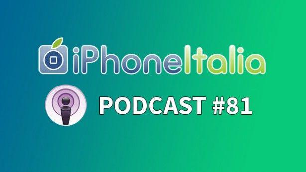 Un iPhone più piccolo allorizzonte?  iPhoneItalia Podcast #81