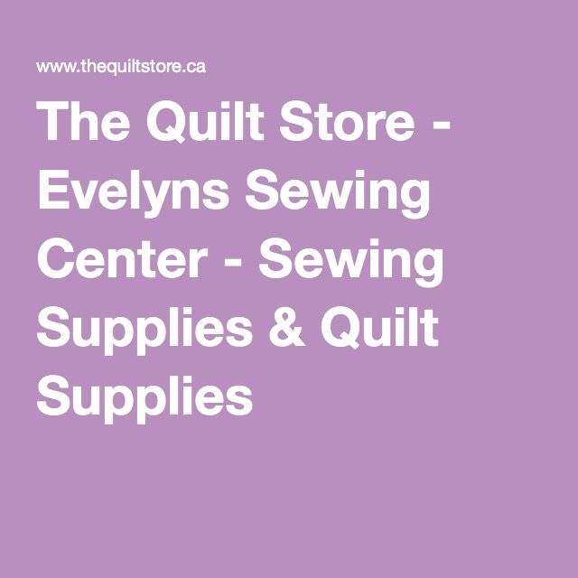 139 best canadian fabric stores images on Pinterest   Fabric shop ... : online quilt stores canada - Adamdwight.com