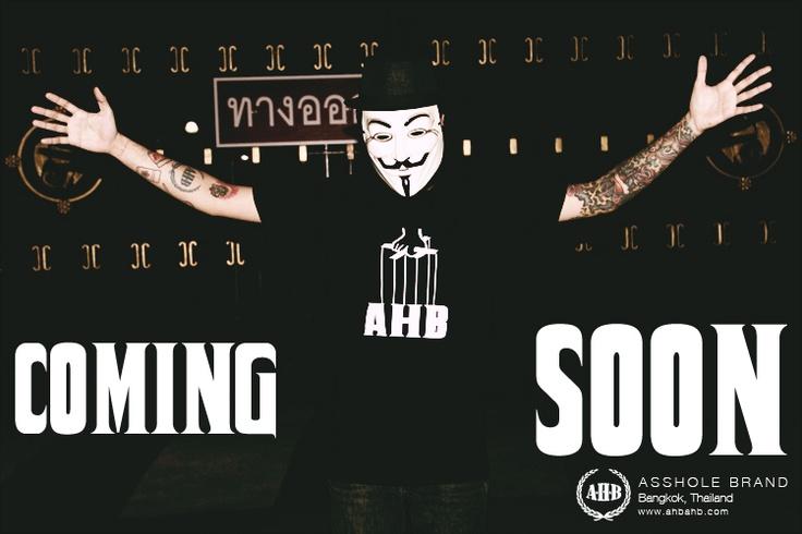 COMING SOON    Asshole Brand  Bangkok, Thailand  www.ahbahb.com  www.facebook.com/assholebrand    #anonymous #streetwear #tattoo #tshirt #godfather #vendetta #ahb #ahbahb #ahbbrand #assholebrand