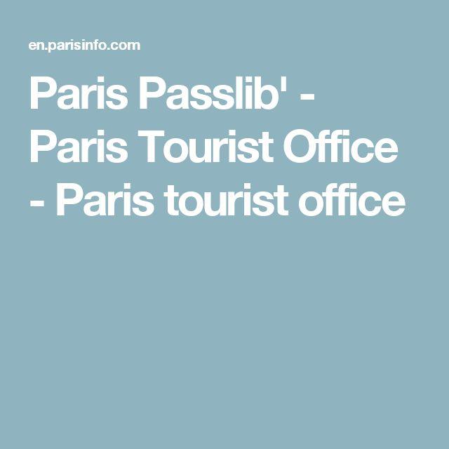 Paris Passlib' - Paris Tourist Office - Paris tourist office