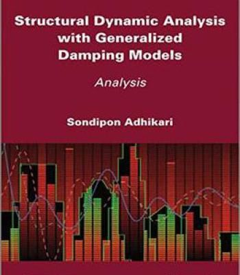 Structural Dynamic Analysis With Generalized Damping Models PDF