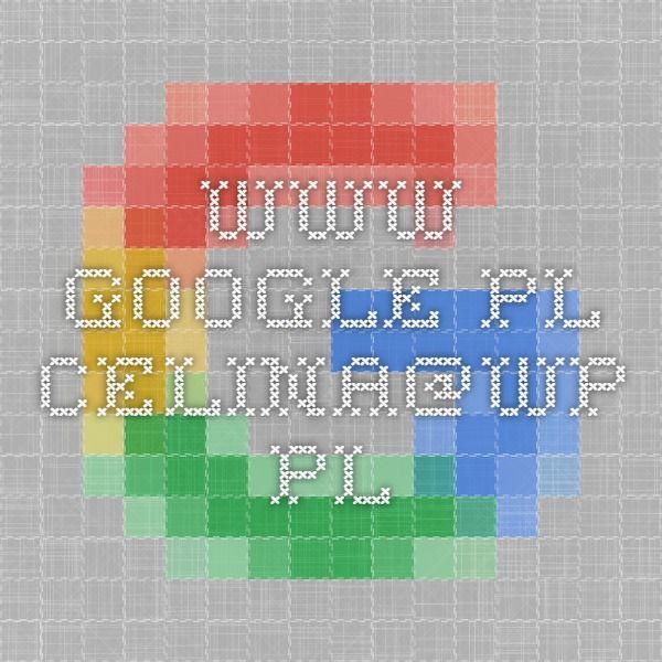 www.google.pl celina@wp.pl