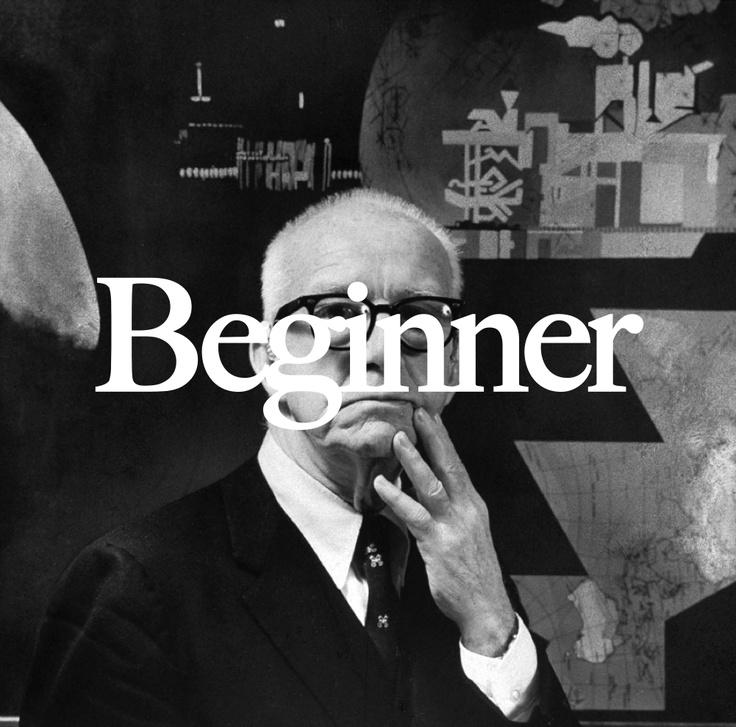Dare to be naive  http://www.youtube.com/watch?v=o6yaSLipeWg=related  http://en.wikipedia.org/wiki/Buckminster_Fuller