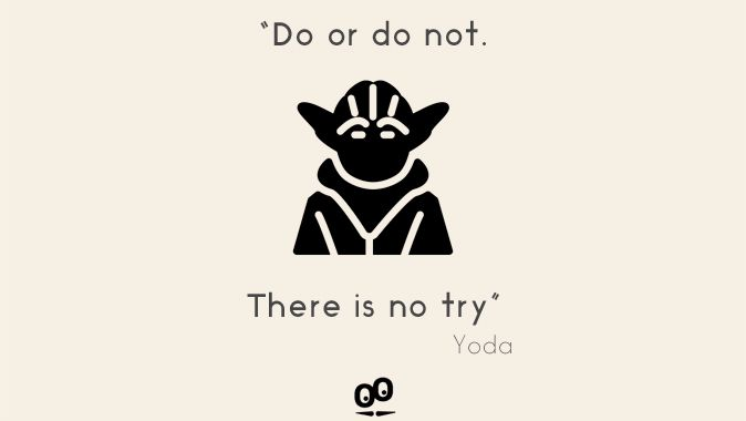 """""""Do or do not. There is no try"""" Yoda, Star Wars - Beautiful Quotes by GoodBarber #quotes #BeautifulQuotes #GoodBarber #StarWars #motivation #Yoda"""
