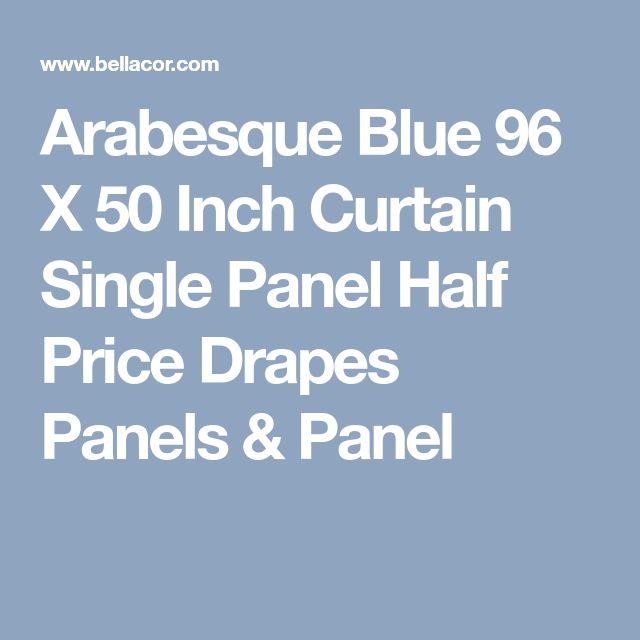 Arabesque Blue 96 X 50 Inch Curtain Single Panel Half Price Drapes Panels & Panel