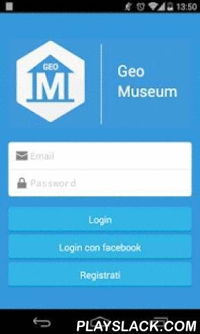 GeoMuseum  Android App - playslack.com , GeoMuseum è un'applicazione per trovare i musei relativi ad una qualsiasi città.Cerca i musei nella tua città, visitali, scopri tutto quello che c'è di interessante sulle opere all'interno e condividi queste informazioni con i tuoi amici attraverso i social network come Facebook e Foursquare