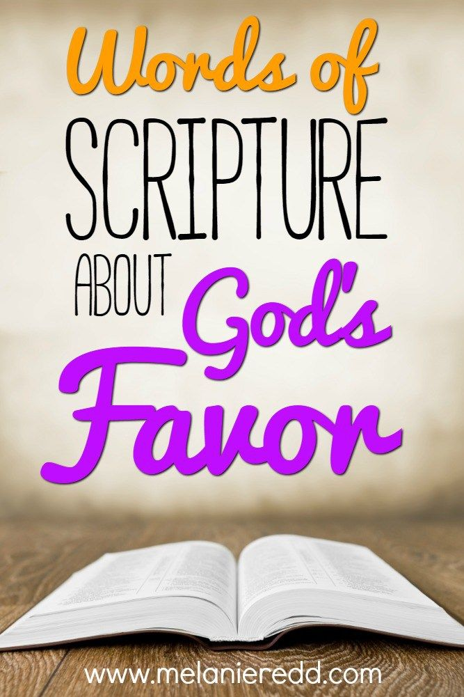 The Bible talks much about the favor of God. In fact, there are hundreds