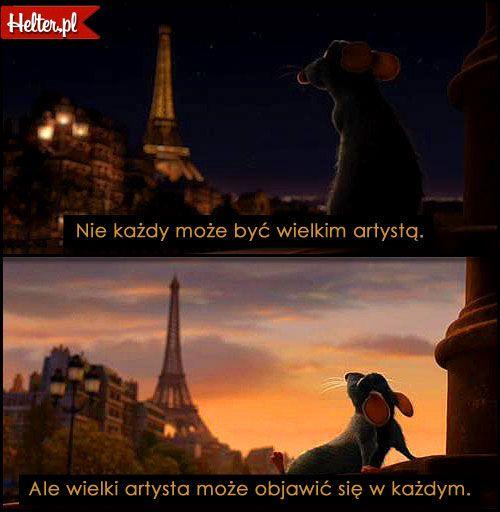 DISNEY Cytaty Filmowe z Filmu Ratatuj #polskie #cytaty #filmowe #popolsku #helter #filmy #kino #disney #bajki #ratatuj