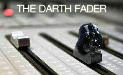 Darth Fader!