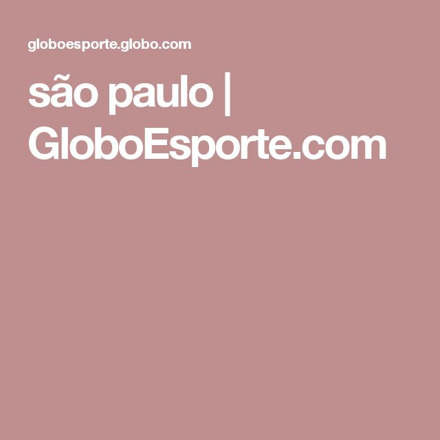 são paulo | GloboEsporte.com