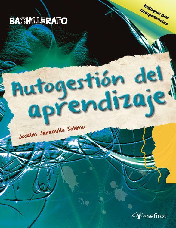 Autogestión del aprendizaje / Bachillerato