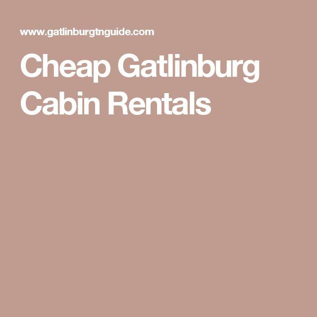 Cheap Gatlinburg Cabin Rentals
