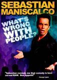 Sebastian Maniscalco: What's Wrong With People [DVD] [English] [2012]