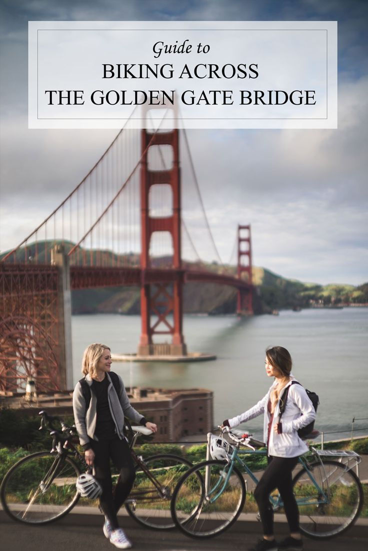 An awesome guide to Touring the Golden Gate Bridge in San Francisco, CA + Bike Rentals and Routes