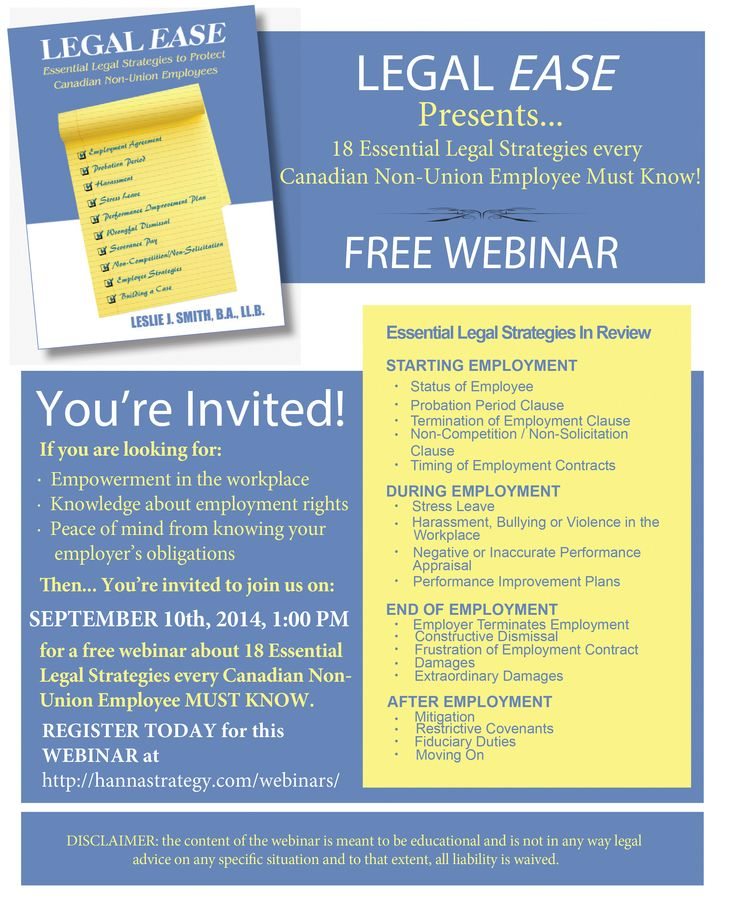 Join me September 10 2014 for a FREE WEBINAR about 18 Essential Legal Strategies every Canadian Non-Union Employee MUST KNOW!!!  For information about Legal Ease Canada visit us at: www.legaleasecanada