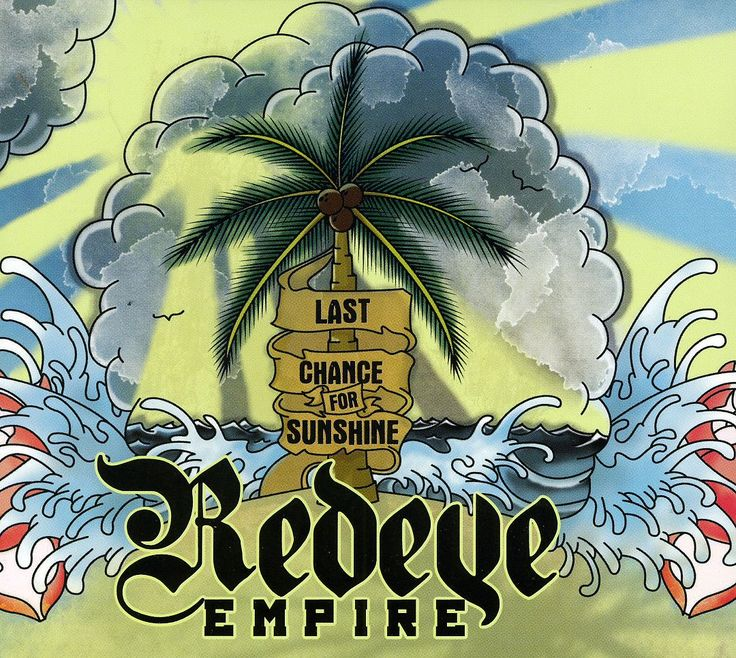 Redeye Empire - Last Chance For