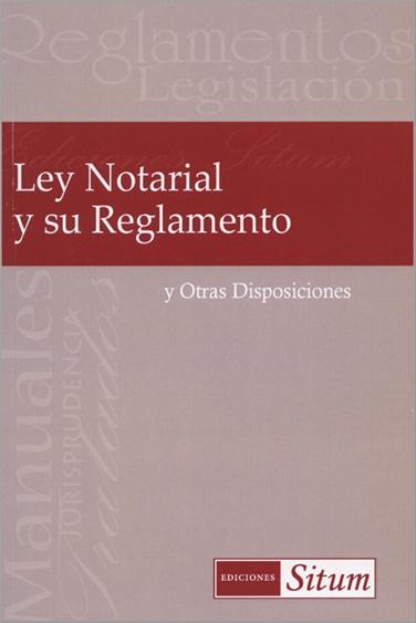 Ley Notarial y Su Reglamento