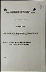 Título: Introducción de la fibra de lufa para su aprovechamiento en aplicaciones industriales // Autores : Barros Ruiz, Mariana; Issolio, Agostina // Trabajo final (Diseñador industrial)--Universidad Nacional de Córdoba, 2014. // Signatura Top : TF0813  (Solicitar en Sección Préstamos)