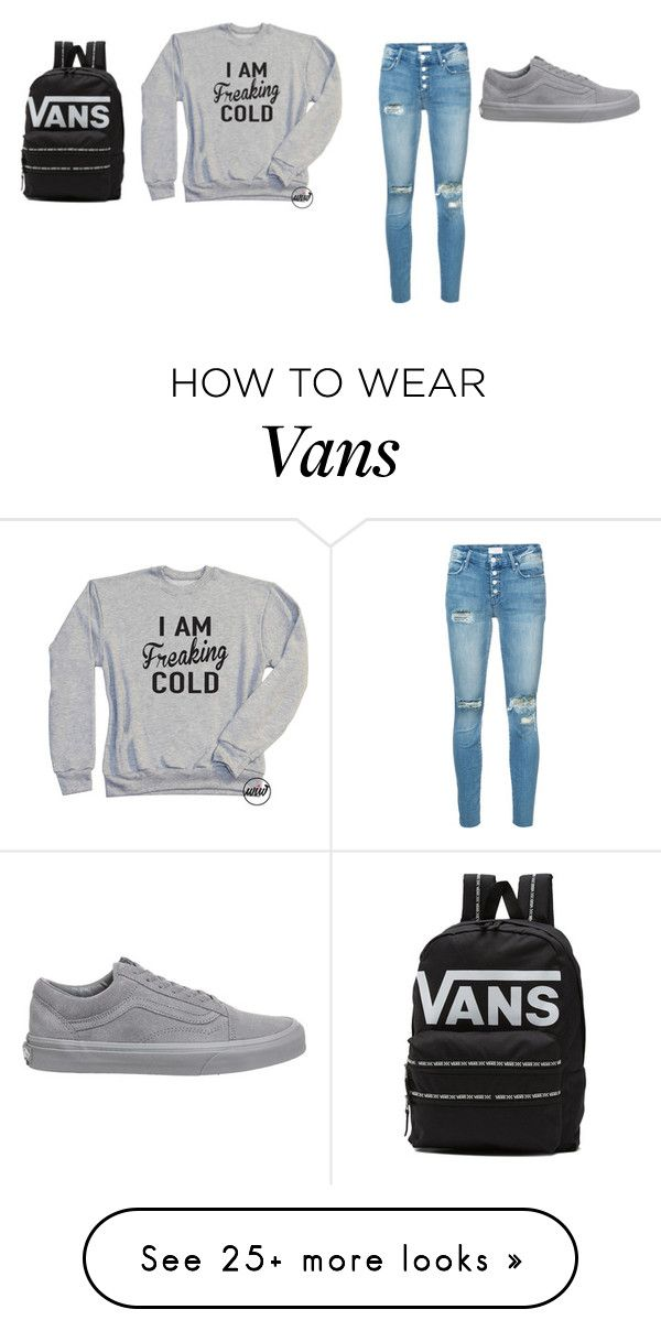 """""""cold"""" by love-1-627 on Polyvore featuring Mother and Vans"""