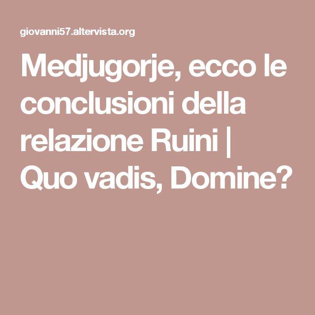 Medjugorje, ecco le conclusioni della relazione Ruini | Quo vadis, Domine?