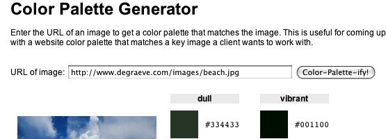 Make color schemes. Enter the URL of an image to get a color palette that matches the image. This is useful for coming up with a website color scheme that matches a stock photo a client wants to work with. If you like this color palette generator, you might like ColorHunter.com