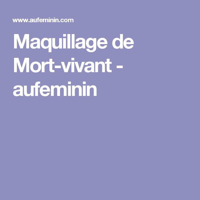 Maquillage de Mort-vivant - aufeminin
