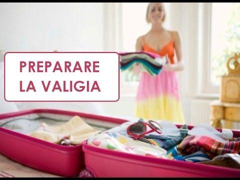 Preparare una valigia organizzata