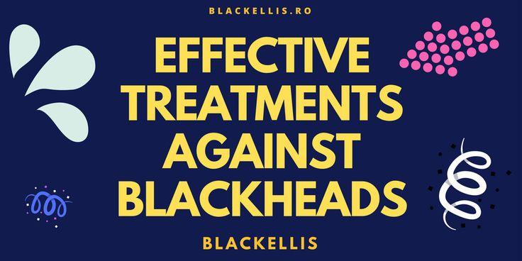 Effective treatments against blackheads www.sta.cr/2Sfg4