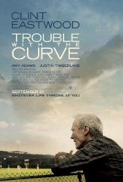 Trouble with the Curve (2012)     It's got Clint Eastwood and baseball.  What's not to like.