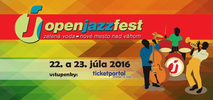 OpenJazzFest - Jazzový festival, Zelená Voda - Nové Mesto nad Váhom