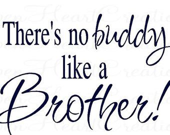 Brother Quotes #89543, Quotes | Colorful Pictures