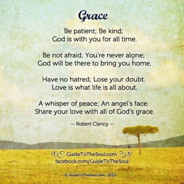 Gods Grace Quotes: Grace Be Patient; Be Kind; God Is With You For All Time