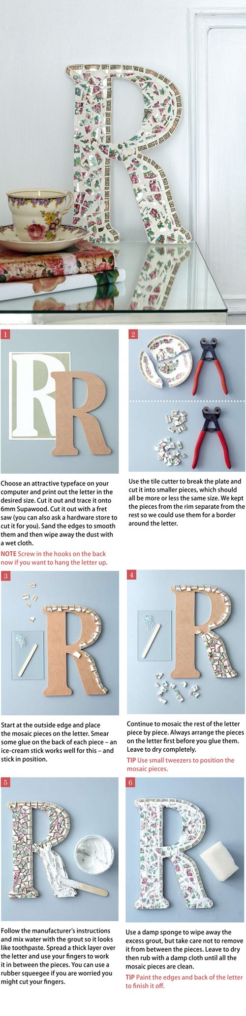 *Make a Beautiful Letter or Number Mosaic - This is a very easy project, even if you have not done mosaic before. Use a pretty old plate that is chipped or cracked. More