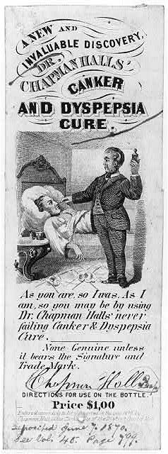 Dr. Chapman Hall's canker and dyspepsia cure; 1870