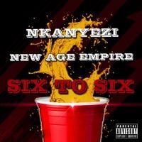 Six To Six by Nkanyezi on SoundCloud