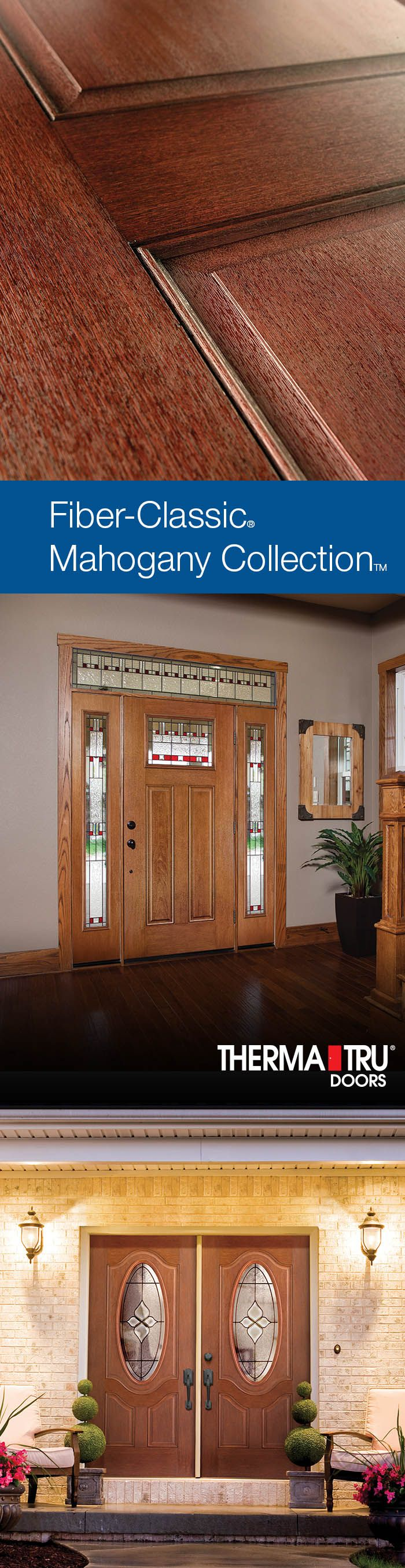 Fiber-Classic Mahogany Collection doors feature deep Mahogany graining to complement homes with richer wood tones.