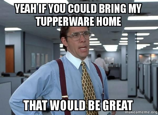 cb0cf65cd92fa610bd3c72925f5c7392 13 best tupperware memes images on pinterest tupperware consultant