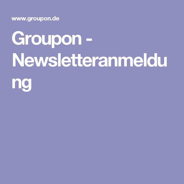 Groupon - Newsletteranmeldung