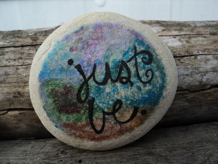 """Inspirational words, """"just be"""" is a hand painted beach stone with water color effects in acrylic.. $10.00, via Etsy."""