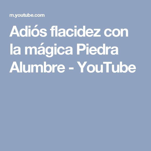 Adiós flacidez con la mágica Piedra Alumbre - YouTube